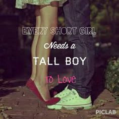 Short girls are perfect with tall guys :) & He agrees -◇ Tall Boy Short Girl, Tall Boys, Short Girls, Tall Man, Short People Problems, Short Girl Problems, Cute Couple Quotes, Cute Quotes, Funny Quotes
