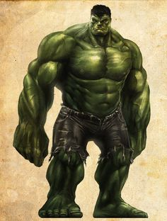 The Hulk...if you like him enough...this would be a great tattoo inspiration