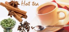 The mixture of spices such as cardamom, clove, cinnamon and black pepper enhance the pleasure of having a cup of hot tea.