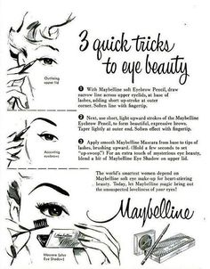 Three quick (timeless) tricks to eye beauty from the make-up experts at Maybelline. #eyes #vintage #ad #makeup #cosmetics #1950s