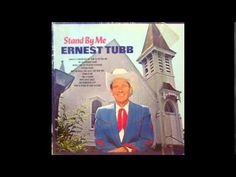 Ernest Tubb (1967) Stand By Me [full album] @Youtube #Country #Gospel