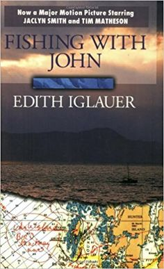 Fishing with John: Edith Iglauer: 9781550170481: Books - Amazon.ca