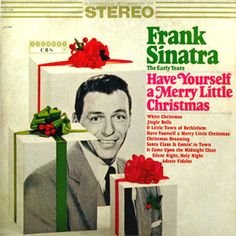 Frank Sinatra Have Yourself a Merry Little Christmas Columbia Harmony LP VG Christmas Tree Lots, Christmas Jingles, Christmas Albums, Merry Little Christmas, Christmas Books, Christmas Holidays, Christmas Decor, Christmas Stuff, Classic Christmas Music