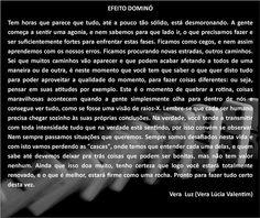 Efeito Dominó, texto de Vera Lúcia Valentim