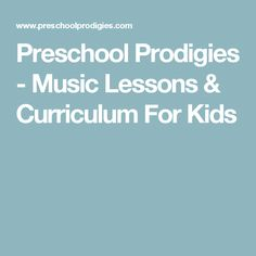 Preschool Prodigies - Music Lessons & Curriculum For Kids