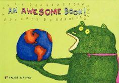 An Awesome Book! by Dallas Clayton, http://www.amazon.com/dp/0062114689/ref=cm_sw_r_pi_dp_e-Aaqb0ARFZ9Y