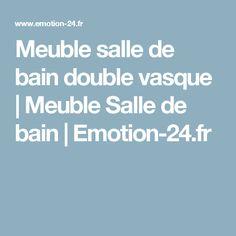 Meuble salle de bain double vasque   Meuble Salle de bain   Emotion-24.fr
