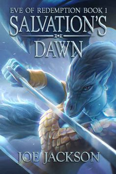 Salvation's Dawn (Eve of Redemption Book by [Jackson, Joe] Fantasy Book Covers, Fantasy Series, Fantasy Books, Free Kindle Books, Ebook Pdf, Book 1, Dawn, My Books, Jackson