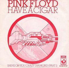 ☮ American Hippie Music ☮ Pink Floyd - Have a Cigar .. Album Cover Art