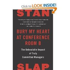 Bury My Heart at Conference Room B: The Unbeatable Impact of Truly Committed Managers $16.23