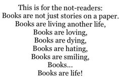 Books are everything and I think I'm crazy