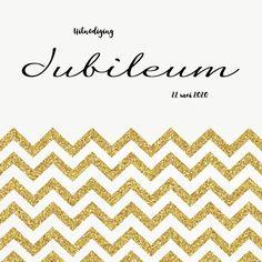 Jubileumkaarten - Jubileum uitnodiging chevron goud