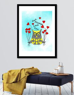 Discover «Owl Always Love You», Numbered Edition Fine Art Print by Sartoris ART - From $20 - Curioos