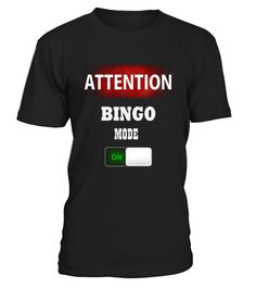 #  Bingo Mode On Gambling Game Funny Novelty T shirt .  HOW TO ORDER:1. Select the style and color you want: 2. Click Reserve it now3. Select size and quantity4. Enter shipping and billing information5. Done! Simple as that!TIPS: Buy 2 or more to save shipping cost!This is printable if you purchase only one piece. so dont worry, you will get yours.Guaranteed safe and secure checkout via:Paypal | VISA | MASTERCARD