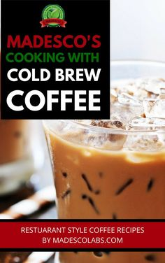 Get the FREE Cooking with Cold Brew Coffee eBook: http://www.madescolabs.com/free-cold-brew-coffee-recipe-book/