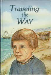 Traveling the Way by Drusilla McGowen : Heart of Dakota - Creation to Christ Booklist