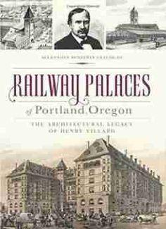 Railway Palaces Of Portland Oregon free ebook