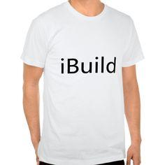 iBuild T Shirt, Hoodie Sweatshirt