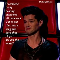 The Script Quotes and Danny kinda looks fucked in this picture haha! ;)