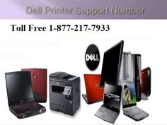 1-877-217-7933 Dell printer support phone number Dial for Dell printer support phone number to get quick solution online on toll free 1-877-217-7933 number.