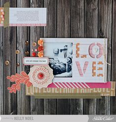 scrapbook page cute, cute, cute! LOVE by Kelly Noel at Studio Calico Us by maggie holmes at Studio Cal. Scrapbook Paper Crafts, Scrapbook Albums, Scrapbooking Layouts, Scrapbook Cards, Photo Cutout, Paper Supplies, Studio Calico, Love Craft, Mini Albums