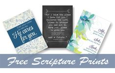 Free Scripture Prints- 3 beautiful prints that you can use to easily, inexpensively decorate your home