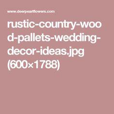 rustic-country-wood-pallets-wedding-decor-ideas.jpg (600×1788)