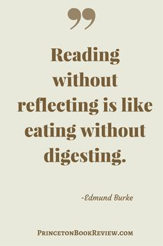 If you don't take time to reflect on what you read – you will not reap the benefits. #Quotes For The #Book Lover!