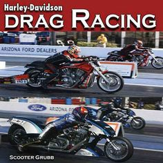 There is nothing like the sound of two Harley-Davidsons leaving the line to get your adrenaline pumping. Harley-Davidson Drag Racing uses over 300 color photos and 144 pages to capture that same raw e