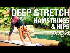 Five Parks Yoga - Deep Stretch: Hamstrings & Hips - YouTube