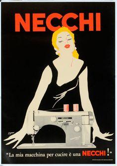 ¤ Vintage Advertising Posters | Rene Gruau. La mia macchina per cucire è una NECCHI