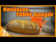 Kovászos fehér kenyér - RG KONYHÁJA Baked Potato, Potatoes, Bread, Baking, Ethnic Recipes, Youtube, Food, Bakken, Eten