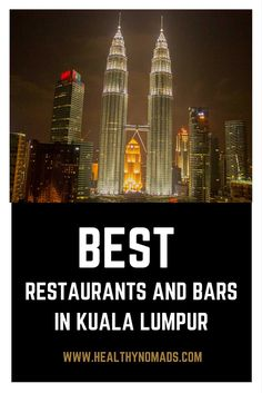 Best restaurants and bars in Kuala Lumpur- Pinterest