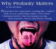 Great article on the importance of language, profanity, and teens. A must-read for every Christian teen! Think Different Christian Life, Christian Quotes, Christian Living, Christian Crafts, Christian Music, College Girls, Bible Lessons, Youth Lessons, Lord And Savior