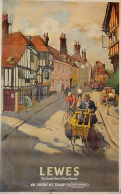 Lewes Sussex British Railways Cuneo, 1955 - original vintage poster by Terence Cuneo Posters Uk, Train Posters, Railway Posters, Cool Posters, Old Poster, Retro Poster, Vintage Travel Posters, Vintage Postcards, Vintage Advertisements