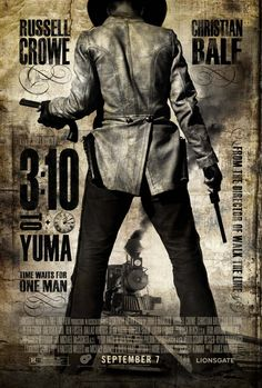 3:10 To Yuma (2007) A small-time rancher agrees to hold a captured outlaw who's awaiting a train to go to court in Yuma. A battle of wills ensues as the outlaw tries to psych out the rancher. Russell Crowe, Christian Bale, Ben Foster...Drama
