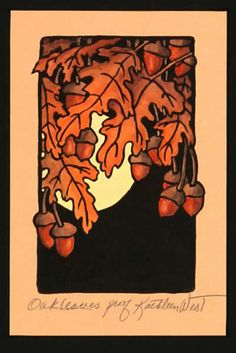 Kathleen West block prints are gorgeous.  Oak leaves are a common Arts and Crafts motif.