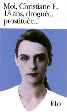 Moi, Christiane F., 13 ans, droguée, prostituée… [Wir Kinder vom Bahnhof Zoo] est une biographie de Christiane Felscherinow, écrite par les journalistes Kai Hermann et Horst Rieck