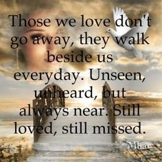 missing someone in heaven quotes |  and teriann to all my siblings in heaven and my parents love you all