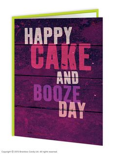 Happy Cake And Booze Birthday Card Word Up - Happy Birthday Funny - Funny Birthday meme - - Happy Cake and Booze Day The post Happy Cake And Booze Birthday Card Word Up appeared first on Gag Dad. Happy Birthday Wishes Quotes, Birthday Blessings, Happy Birthday Quotes, Happy Birthday Images, Birthday Love, Happy Birthday Greetings, Birthday Messages, Funny Birthday Cards, Birthday Memes