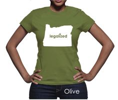 #Oregon Legalized Pot Women's T-Shirt #PotTeez