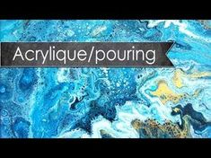 (8) Tutoriel toile abstraite - acrylique pouring - YouTube