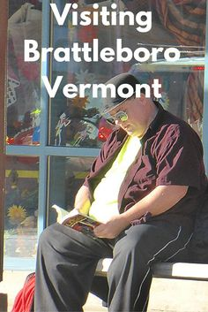 Brattleboro Vermont is Odd in a Good Way - USA