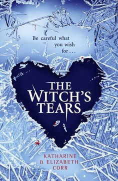 """""""The Witch's Tears"""" (Witch's Kiss: Book 2) by Katharine and Elizabeth Corr  (Book given to me by publisher, HarperCollins, in exchange for honest review)"""