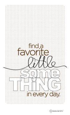 find a favorite little something
