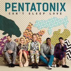 """""""Can't Sleep Love"""" by Pentatonix was added to my Confidence playlist on Spotify"""