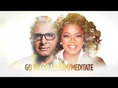 Oprah & Deepak 21-Day Meditation Experience: Finding Your Flow - Oprah Winfrey Network FREE to JOIN