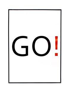 Poster en papel satinado con la exclamación en inglés Go! en negro y rojo sobre fondo blanco. Poster que nos anima a tirar para adelante con energía. Lo podemos enmarcar como más nos apetezca para que encaje en nuestra decoración y anime cualquier pared de nuestro hogar o lugar de trabajo. €68,90