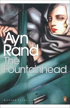 The Fountainhead by Ayn Rand Ayn Rand, Boomerang Books, Penguin Modern Classics, Atlas Shrugged, Female Protagonist, Fiction Books, Great Books, Writing A Book, Book Lists