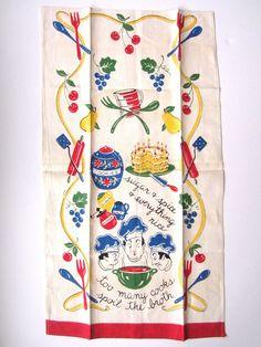 Vintage Tea Towel Too Many Cooks RARE. $42.00, via Etsy.